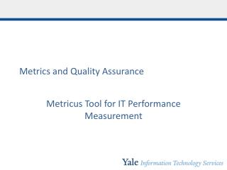 Metrics and Quality Assurance