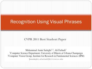 Recognition Using Visual Phrases