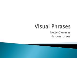 Visual Phrases