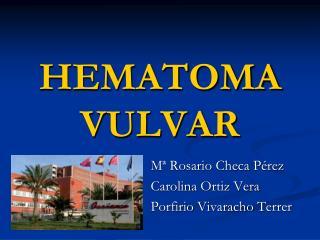 HEMATOMA VULVAR