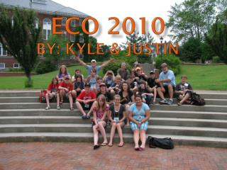 ECO 2010 By: Kyle & JUSTIN