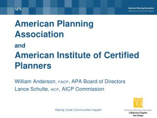 American Planning Association and American Institute of Certified Planners
