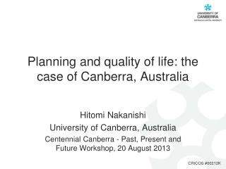 Planning and quality of life: the case of Canberra, Australia