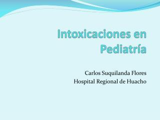 Intoxicaciones en Pediatr a