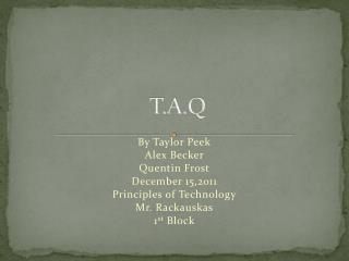 T.A.Q