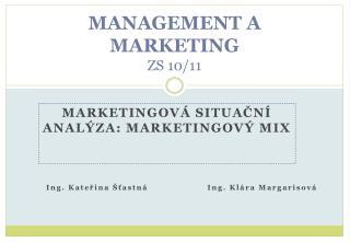 MANAGEMENT A MARKETING Z S 10/11