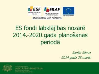 ES fondi labklājības nozarē 2014.-2020.gada plānošanas periodā