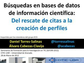 Búsquedas en  bases de datos de información  científica: