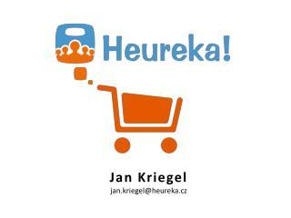 Jan  Kriegel jan.kriegel@heureka.cz