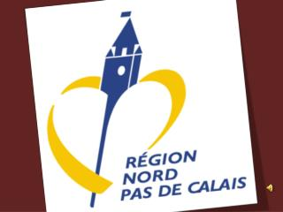 Welcome  to Nord-Pas de Calais