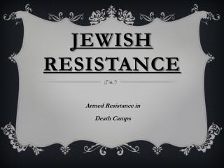 Jewish Resistance