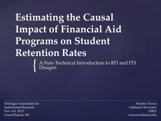 Estimating the Causal Impact of Financial Aid Programs on Student Retention Rates