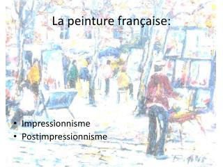 La peinture française: