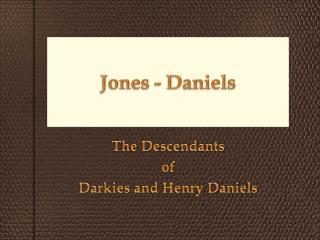 Jones - Daniels