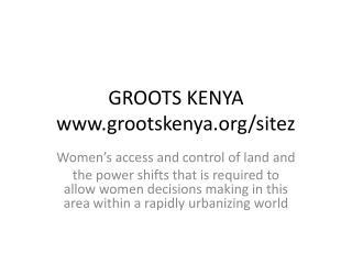 GROOTS KENYA www.grootskenya.org/sitez