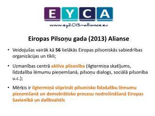 Eiropas Pilsoņu gada (2013) Alianse