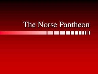 The Norse Pantheon