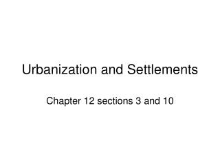 Urbanization and Settlements