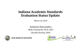 Indiana Academic Standards Evaluation Status Update