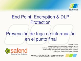 End Point, Encryption & DLP  Protection