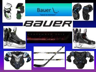 """Bauer \_. """" Saisis  le moment"""""""