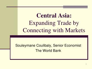 Central Asia: Expanding Trade by Connecting with Markets