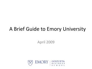 A Brief Guide to Emory University