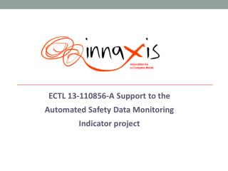 ECTL 13-110856-A Support to the Automated Safety Data Monitoring Indicator project
