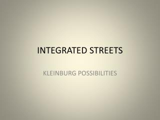 INTEGRATED STREETS