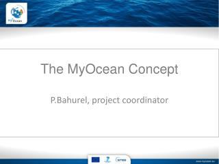 The  MyOcean  Concept