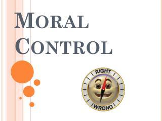 Moral Control