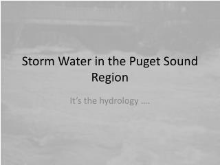 Storm Water in the Puget Sound Region