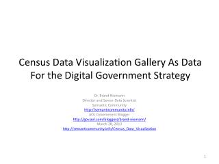 Census Data Visualization Gallery As Data For the Digital Government Strategy