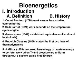 1. Count Rumford (1798) work versus heat studies, cannon boring