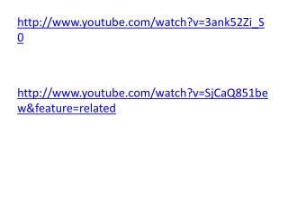 http://www.youtube.com/watch?v=3ank52Zi_S0