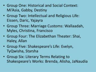 Group One: Historical and Social Context:  Mi'Asia , Gabby, Destiny