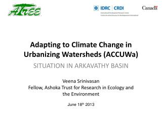 Adapting to Climate Change in Urbanizing Watersheds ( ACCUWa )