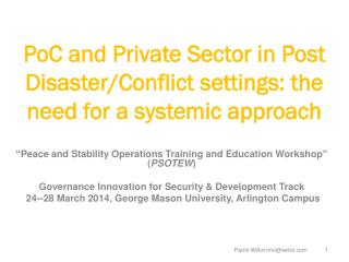 PoC and Private Sector in Post Disaster/Conflict settings: the need for a systemic approach