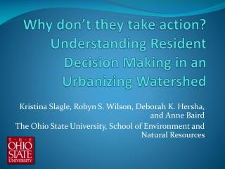 Why don't they take action? Understanding Resident Decision Making in an Urbanizing Watershed