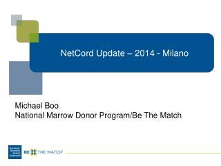 NetCord  Update – 2014 - Milano