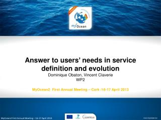 MyOcean2 First  Annual  Meeting –  16-17  April 2013