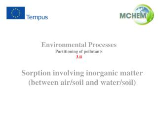 Environmental  Processes Partitioning of  pollutants 3.ii