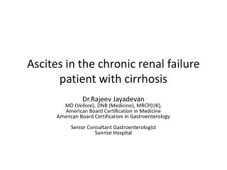 Ascites in the chronic renal failure patient with cirrhosis