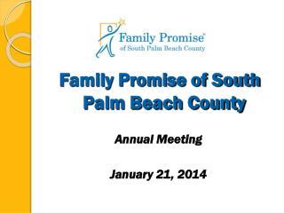 Family Promise of South Palm Beach County Annual Meeting January 21, 2014