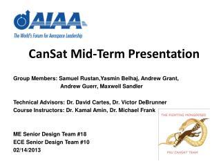 CanSat  Mid-Term Presentation