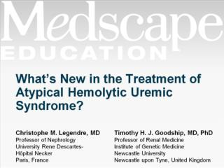 What�s New in the Treatment of Atypical Hemolytic Uremic Syndrome?