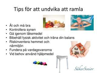 Tips för att undvika att ramla