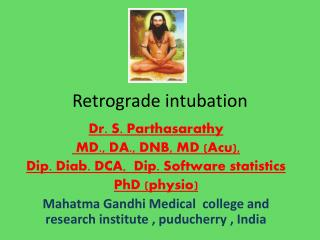 Retrograde intubation