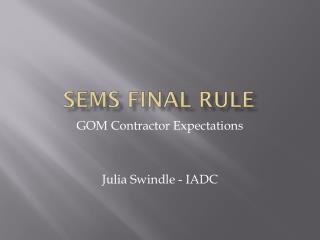SEMS Final Rule