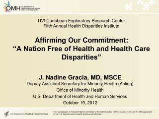 "Affirming Our Commitment:  ""A Nation Free of Health and Health Care Disparities"""